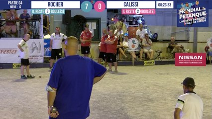 Poules ROCHER vs CALISSI : Mondial à pétanque Laurent BARBERO Ville de Fréjus 2021