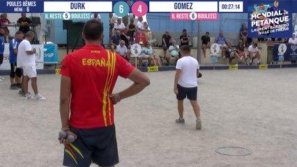 Poules 8èmes DURK vs GOMEZ : Mondial à pétanque Laurent BARBERO Ville de Fréjus 2021