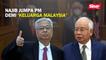 Najib jumpa PM demi 'Keluarga Malaysia'