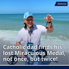 Catholic Dad Finds His Lost Miraculous Medal, Not Once, But Twice!