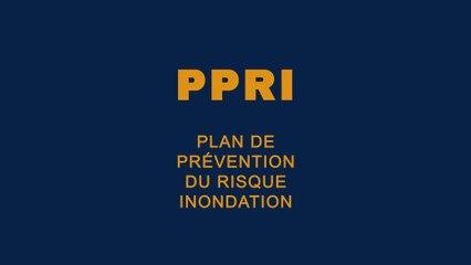 Le Plan de Prévention du Risque Inondation ou PPRI c'est quoi ?