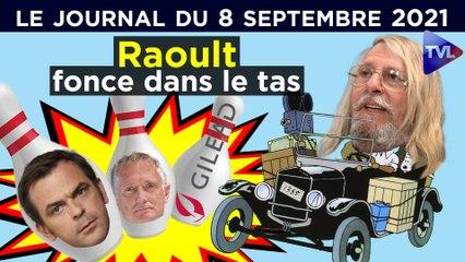 Libre, le Pr Raoult sulfate le pouvoir - JT du mercredi 8 septembre 2021
