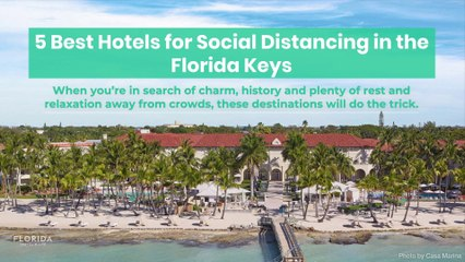 Best hotels for social distancing in the Florida Keys