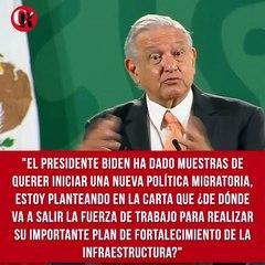 """""""El presidente Biden ha dado muestras de querer iniciar una nueva política migratoria. Estoy planteando en la carta que ¿de dónde va a salir la fuerza de trabajo para realizar su importante plan de fortalecimiento de la infraestructura?"""", señaló López Obr"""