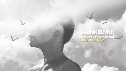 Wankelmut - Beautiful Mind