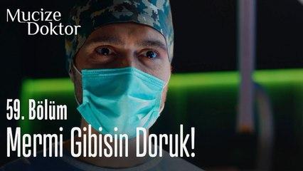 Mermi gibisin Doruk! - Mucize Doktor 59. Bölüm