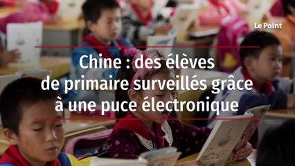 Chine : des élèves de primaire surveillés grâce à une puce électronique