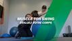 Muscle ton swing : Évaluez votre corps !