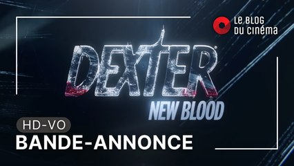 DEXTER - NEW BLOOD : bande-annonce [HD-VO]
