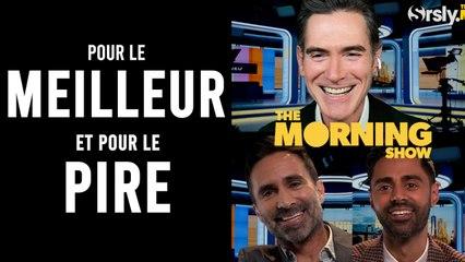 THE MORNING SHOW : l'interview de Billy Crudup, Nestor Carbonell et Hasan Minhaj