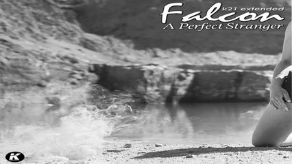 FALCON - A PERFECT STRANGER k21 extended