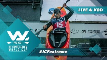 2021 ICF Canoe-Kayak Slalom World Cup Pau France / Extreme
