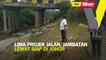 Lima projek jalan, jambatan lewat siap di Johor