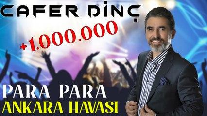 Cafer Dinç - Para Para (2021 © Aydın Müzik)