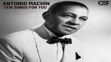 Antonio Machín - Esperame en el cielo