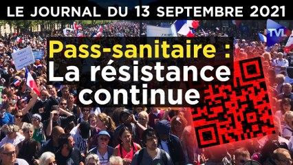 Pass-sanitaire : la résistance prend de l'ampleur - JT du lundi 13 septembre 2021