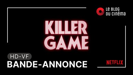 KILLER GAME : bande-annonce [HD-VF]