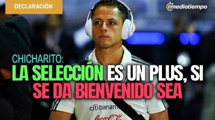 Tengo mucho de no ir a la Selección pero la vida sigue: Chicharito Hernández