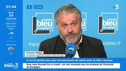 Selon François Thibaut de la CGT Santé 21, plusieurs dizaines de soignants au CHU pourraient être suspendus faute d'être vaccinés contre le covid
