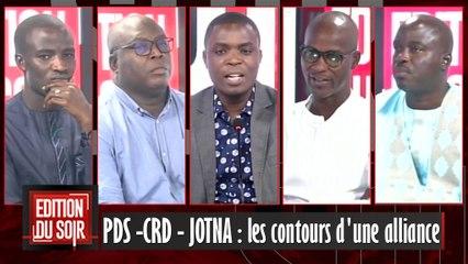 [EDITION DU SOIR] PDS -CRD - JOTNA : les contours d'une alliance
