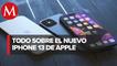 Así es el iPhone 13 de Apple_ características de nuevos modelos y precios