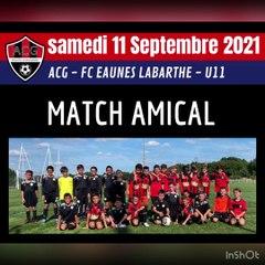 Match Amical U11 - ACG / EAUNES LABARTHE Samedi 11 septembre 2021