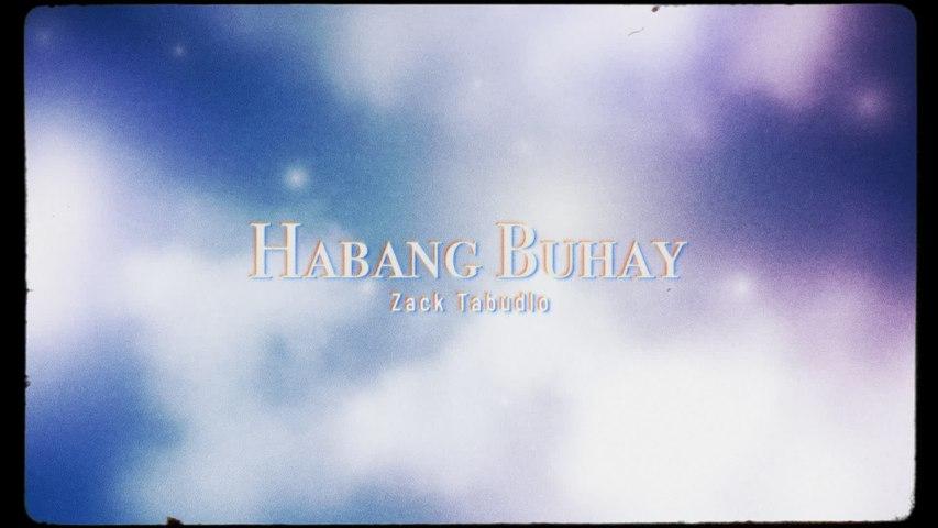 Zack Tabudlo - Habang Buhay