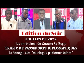 """[Edition du Soir] TRAFIC DE PASSEPORTS DIPLOMATIQUES: le Sénégal des """"mariages parlementaires"""""""