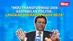 SINAR PM: MoU Transformasi dan Kestabilan Politik, Langkah Sheraton tiada beza