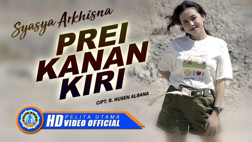 Sasya Arkhisna - PREI KANAN KIRI (Official Music Video)