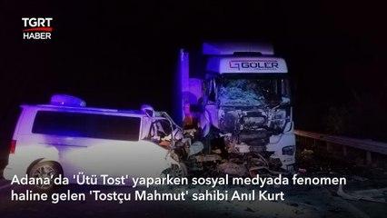 Adanalı 'Tostçu Mahmut'un Son Görüntüleri | Yeni Şubesini Açmaya Giderken Kaza Geçirdi