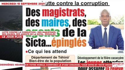 Le Titrologue du 15 Septembre 2021-Lutte contre la corruption - Des magistrats, des maires, des agents de la Sicta… épinglés