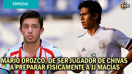 Mario Orozco, de ser jugador de Chivas a preparar físicamente a JJ Macías antes de irse al Getafe