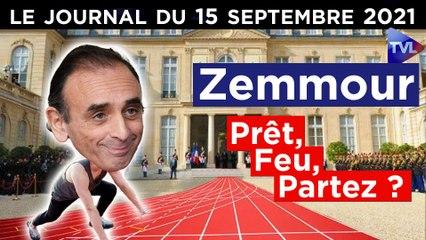 E. Zemmour : coup d'envoi imminent ? - JT du mercredi 15 septembre 2021