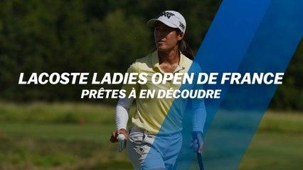 Lacoste Ladies Open de France : Prêtes à en découdre