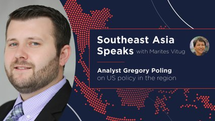 Southeast Asia Speaks: Analyst Gregory Poling on US policy in the region