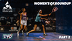 Squash: CIB Egyptian Open 2021 - Women's QF Roundup [Pt.2]