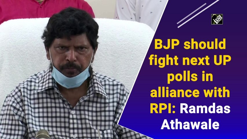 BJP should fight next UP polls in alliance with RPI: Ramdas Athawale