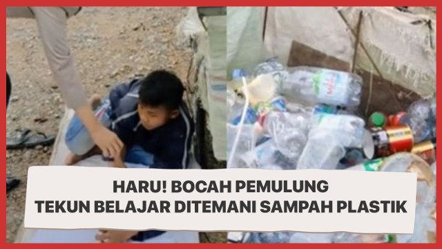 Kisah Haru Bocah Pemulung Belajar Ditemani Sampah Plastik