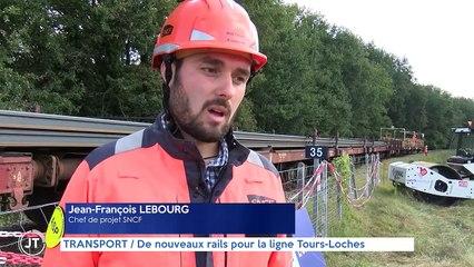 TRANSPORT / De nouveaux rails pour la ligne Tours- Loches