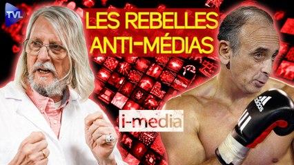 I-Média n°362 - Raoult et Zemmour, les rebelles anti-médias