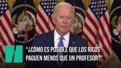 """Biden: ¿Cómo es posible que los más ricos paguen menos impuestos que la clase media?"""""""