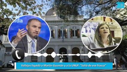 """Fernanda Vallejos liquidó a Martín Guzmán y a la UNLP: """"Salió de ese frasco"""""""