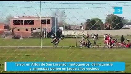Terror en Altos de San Lorenzo: motoqueros, delincuencia y amenazas ponen en jaque a los vecinos