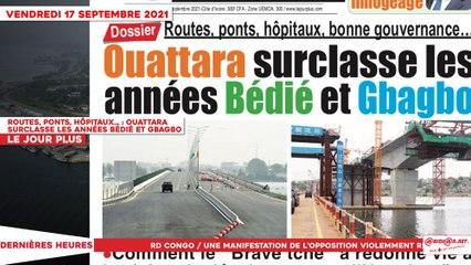 Le Titrologue du 17 Septembre 2021 : Routes, ponts, hôpitaux…, Ouattara surclasse les années Bédié et Gbagbo