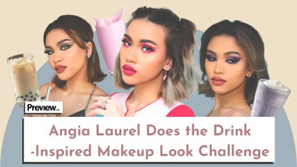 Angia Laurel Does Three Makeup Looks Inspired by Drinks | Preview Challenge | PREVIEW