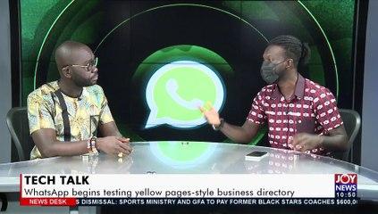 Tech Talk: WhatsApp begins testing pages-style business directory - News Desk on JoyNews (17-9-21)