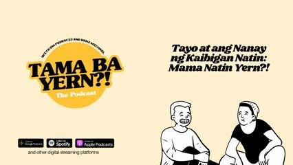 Tayo at ang Nanay ng Kaibigan Natin: Mama Natin Yern