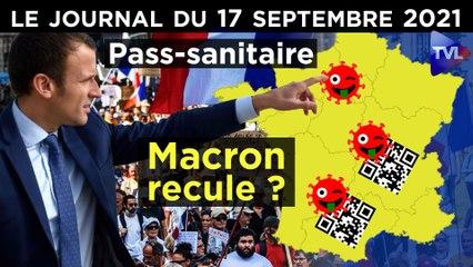 Pass-sanitaire : Macron prêt à reculer ? - JT du vendredi 17 septembre 2021