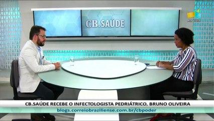 CB.SAÚDE: Bruno Oliveira, infectologista pediátrico 17/9